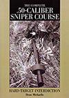 Complete .50-Caliber Sniper Course