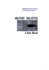 Military ballistics a basic manual